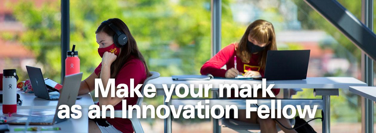 Make your mark as an Innovation Fellow